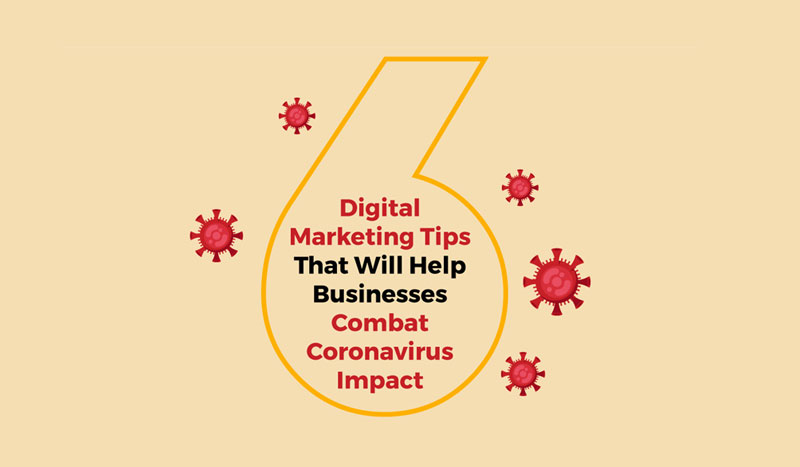 Digital Marketing Tips to Combat Coronavirus Impact
